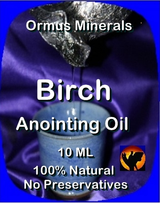 Ormus Minerals -Anointing Oil with BIRCH